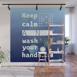 Keep calm and wash your hands Wall Mural