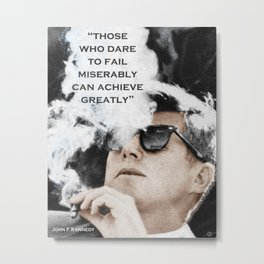 John F Kennedy Cigar and Sunglasses 3 And Quote Metal Print