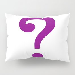 riddle this me Pillow Sham