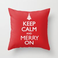 keep calm Throw Pillows featuring Keep Calm by Trend