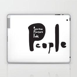 People, possession, pleasure, pride.     [WISE WORDS] [WORDS] [BIBLE] [BIBLICAL] Laptop & iPad Skin