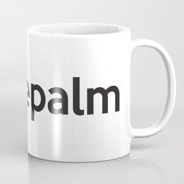 r/facepalm Coffee Mug