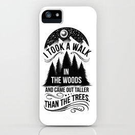 TALLER THAN THE TREES iPhone Case