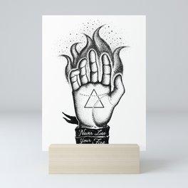 NEVER LOSE YOUR FIRE Mini Art Print
