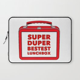 Super Duper Bestest Lunchbox Laptop Sleeve