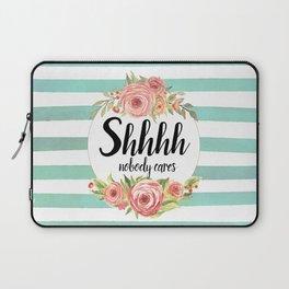 Shhh Shut up Laptop Sleeve