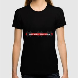 Stop Aids_01 by Victoria Deregus T-shirt