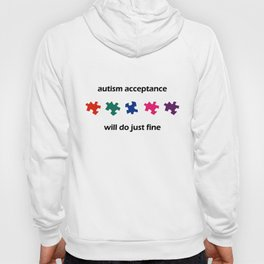 Autism Acceptance Will Do Just Fine Awareness Rainbow Puzzle Charity Men autism Hoody