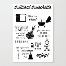 Brilliant Bruschetta Canvas Print
