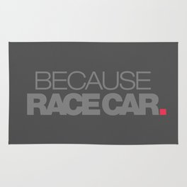 BECAUSE RACE CAR v4 HQvector Rug