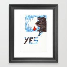 Yes ...  Framed Art Print