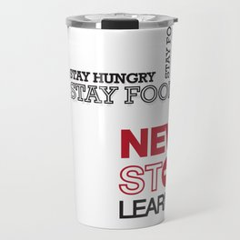 Stay Hungry Stay Foolish – Typography Poster Travel Mug