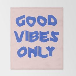 good vibes only XII Throw Blanket