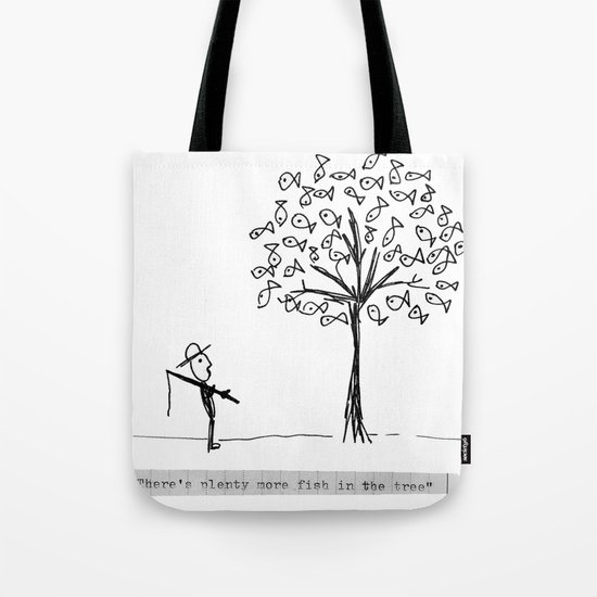 more fish in the tree Tote Bag