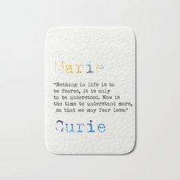 Marie Curie quote Bath Mat