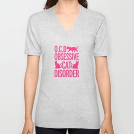 Obsessive Cat Disorder Unisex V-Neck