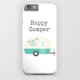 Happy Camper White iPhone Case