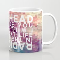 radiohead Mugs featuring Radiohead: I Will See You in the Next Life by Tia Hank