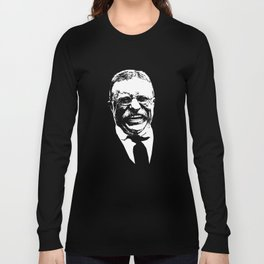 Teddy Roosevelt Smiling Long Sleeve T-shirt