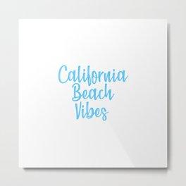 California Beach Vibes Metal Print