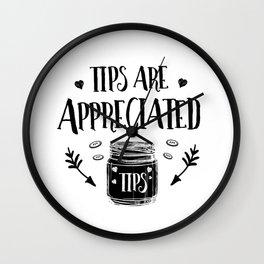 Tips Are Appreciated Tip Jar Wall Clock