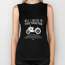 All I Need Is This Tractor T Shirt Funny Slogan Joke Birthday Gift Farm Farmer T-Shirts Biker Tank