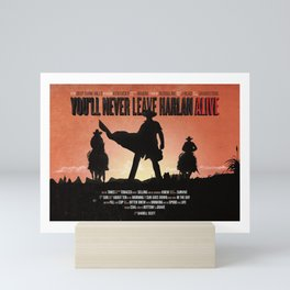 You'll never leave Harlan alive Mini Art Print
