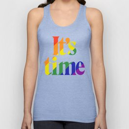 It's Time - For Same Sex Marriage Unisex Tank Top