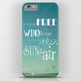 I wanna be free iPhone Case
