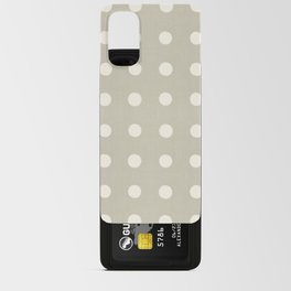 NEUTRAL LINEN . BIG IVORY DOTS Android Card Case