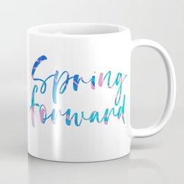 Spring Forward Calligraphy Coffee Mug