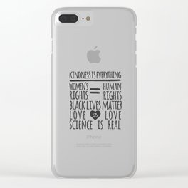 Kindness Is Everything Black Lives Love Is Love Clear iPhone Case