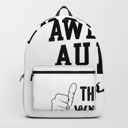 This Is What An Awesome Au Pair Looks Like Backpack