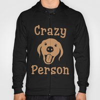 Crazy Dog Person [FOR WHITE] Hoody