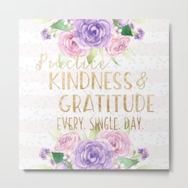 Kindness & Gratitude Metal Print