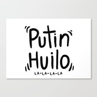 putin Canvas Prints featuring PUTIN HUILO by NOT VERY ART