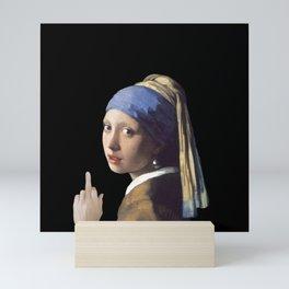 Girl With a Pearl Earring being Badass - Johannes Vermeer Mini Art Print