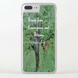 Stand Firm Courageous and Strong Clear iPhone Case