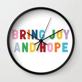 Bring Joy and Hope Wall Clock