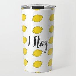 I Slay Travel Mug