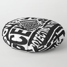 Government Censorship Protecting You From Reality Floor Pillow