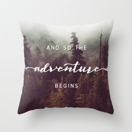 And So The Adventure Begins - Pacific Northwest Throw Pillow