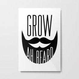 Grow Ah Beard Metal Print