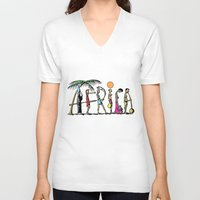 africa V-neck T-shirts featuring AFRICA by Anthony Mwangi