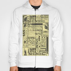 Down with the Shine Hoody