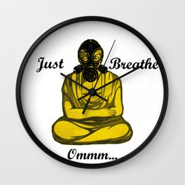 Just Breathe  Ommm... Wall Clock