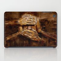 psychology iPad Cases featuring No see - No hear - No speak ! Nothing ! by teddynash
