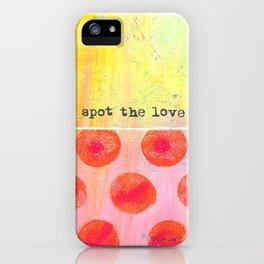 """Spot The Love"" An original design by PhillipaheART iPhone Case"