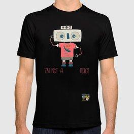 I'm not a monster robot! T-shirt