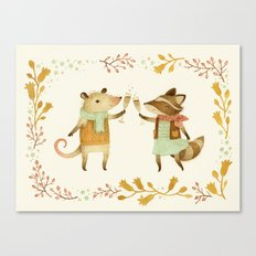 Cheers! From Pinknose the Opossum & Riley the Raccoon Canvas Print